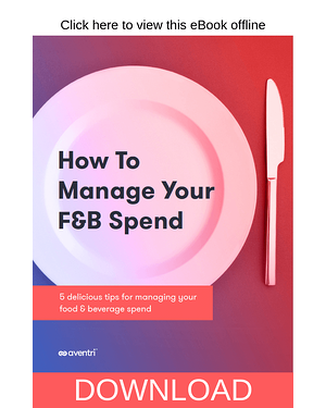 Download Now - How to Manage Your F&B Spend eBook